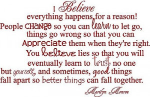 Believe Everything Happens For A Reason