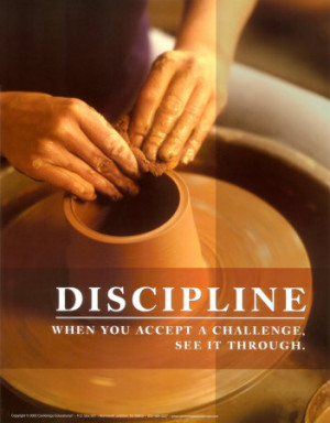 Discipline is the refining fire by which talent becomes ability
