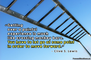 """Inspirational Quote: """"Getting over a painful experience is much like ..."""