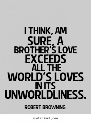 love your brother quotes source http qqq quotepixel com picture love ...