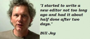 Bill joy famous quotes 4