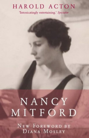 "Start by marking ""Nancy Mitford"" as Want to Read:"