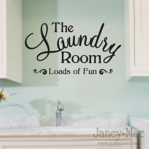Laundry Room Wall Decal Quote - Loads of Fun Sticker - Vinyl Wall Art ...