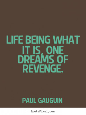 How to design picture quotes about life - Life being what it is, one ...
