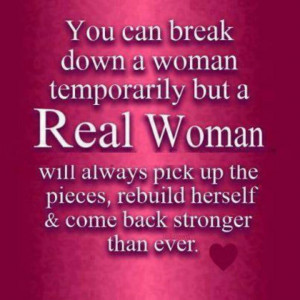 ... pick up the pieces, rebuild herself & come back stronger than ever