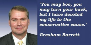 Gresham barrett famous quotes 3