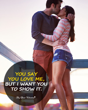 You Say You Love Me Quotes