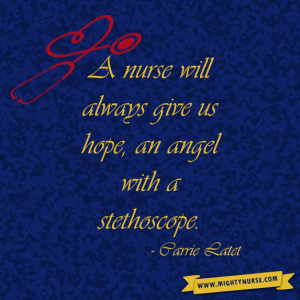 ... nurse quotes for some inspiring words. Now go get your Mighty Nurse on