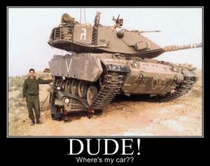 military-humor-funny-joke-army-armor-tank-dude-wheres-my-car