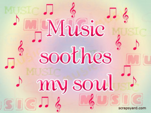 Images for music soothes the soul