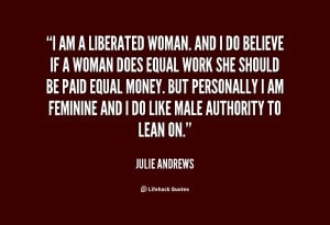 quote-Julie-Andrews-i-am-a-liberated-woman-and-i-48451.png