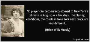 can become accustomed to New York's climate in August in a few days ...