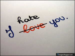 Hate Loving You Quotes Image naming: quote-i-hate-you