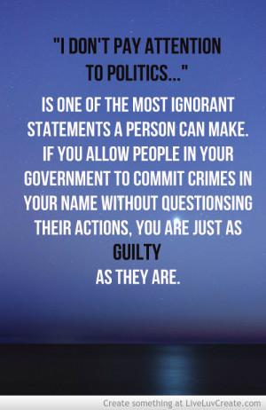 politics and ignorance quote