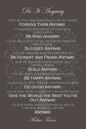 Do It Anyway - Inspirational Quote Print by Mother Teresa 12 X 18 Wall ...