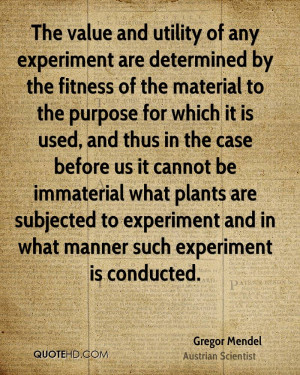 are determined by the fitness of the material to the purpose ...