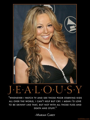 CELEBRITY QUOTES - FULL OF JEALOUSY AND ENVY -