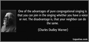 singing is that you can join in the singing whether you have a voice ...
