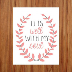 Bible Quote Art, It Is Well With My Soul, Nursery Decor, Quote ...
