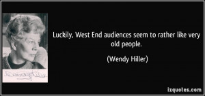 More Wendy Hiller Quotes