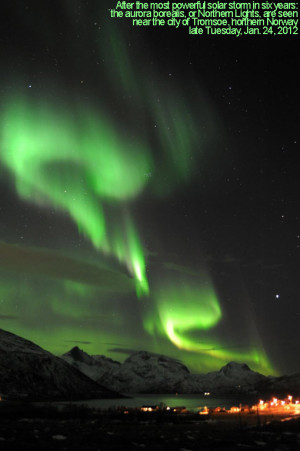 ... Earth w/ radiation... aurora borealis that swept across the night sky