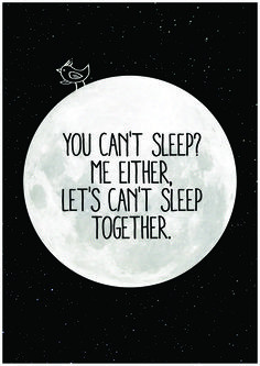 ... together can t sleep quotes sleeping quotes sleep together cute words