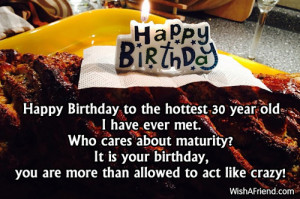 Happy 30th Birthday Quotes Happy birthday to the hottest