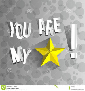 You Are My Star On A Gradient Grey Background vector illustration.