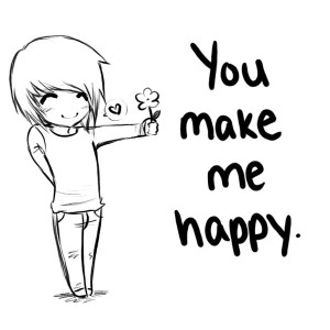 You Make Me Happy~
