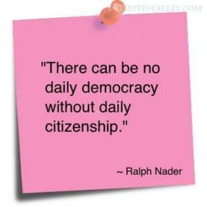 Citizenship Quotes By Famous People Without daily citizenship