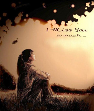 miss you so much