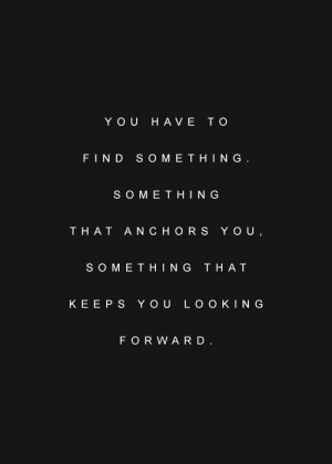 love life quotes something forward anchors hqlines