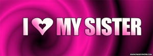 Love My Sister Quotes For