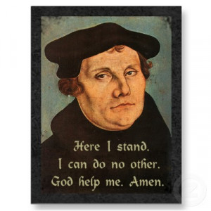 ... Martin Luther telling his story of salvation by grace alone through