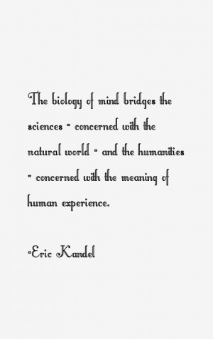 Eric Kandel Quotes & Sayings
