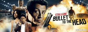 Get the best Bullet To The Head movie Facebook Cover photo for your ...