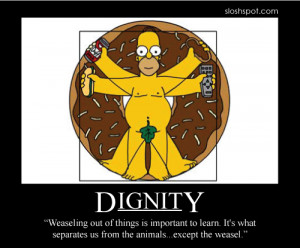 Homer Simpson Motivational Poster Dignity