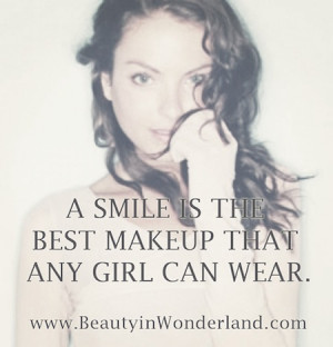 Makeup Beauty Quotes The best makeup is a smile