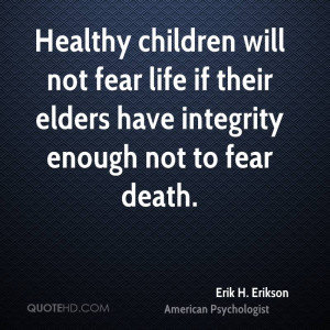 Erik H. Erikson Death Quotes