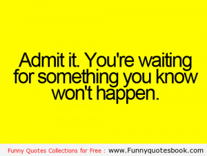 funny quotes about waiting quotesgram