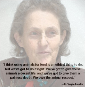 Wise words from Dr. Grandin on the treatment of animals. At Bunzl, we ...