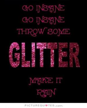 ... Quotes - Glitter Quotes | Glitter Sayings | Glitter Picture Quotes