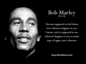 Bob Marley Dont Feel Down Quotes