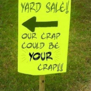 Yard Sale Funny Quotes Quotesgram