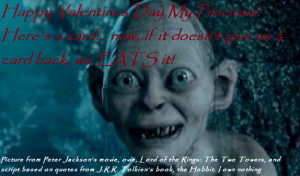 Smeagol Funny Quotes Gollum/smeagol valentine by