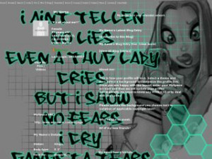 Searched for Gangsta Girl Quotes MySpace Layouts
