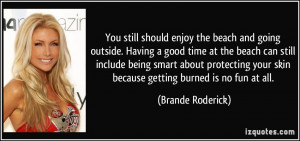 More Brande Roderick Quotes