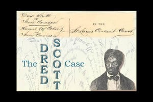 Dred Scott v. Sandford Picture Slideshow