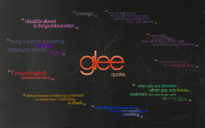 Glee: quotes wallpaper by Astral-17