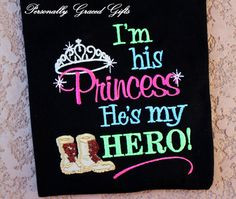 Military I'm His Princess and He's My Hero with Combat boots or ...